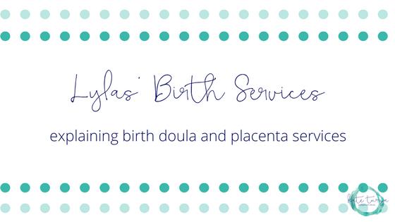 Lyla's Birth Services